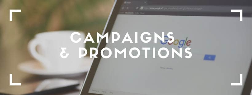 campaigns and promotions